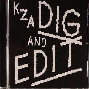 KZA - Dig & Edit