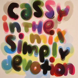 CASSY/VARIOUS - Simply Devotion: Cassy In The Mix