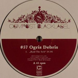 OGRIS DEBRIS - Raid The Itch