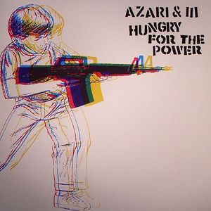 AZARI & III - Hungry For The Power EP