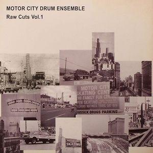 MOTOR CITY DRUM ENSEMBLE - Raw Cuts Vol 1