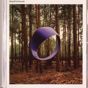 VARIOUS - Warp 20 (Unheard)