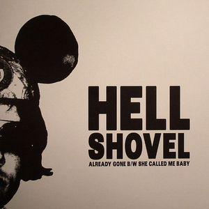 HELL SHOVEL - Already Gone