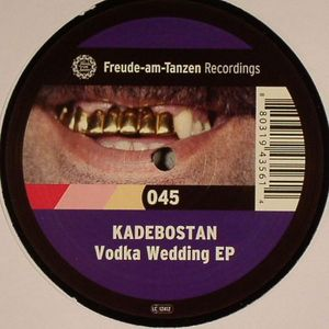 KADEBOSTAN - Vodka Wedding EP