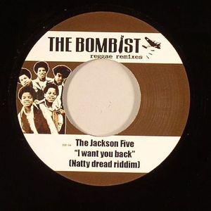 BOMBIST, The - I Want You Back (Natty Dread Riddim)