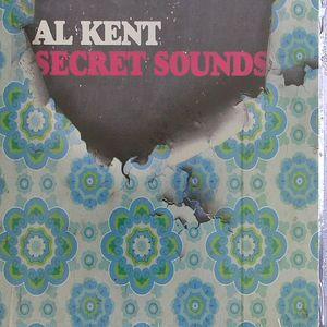 KENT, Al - Secret Sounds