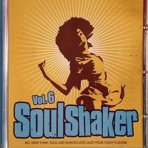 VARIOUS - Soulshaker Vol 6: Mo' Deep Funk Soul & Dancefloor Jazz From Today's Scene