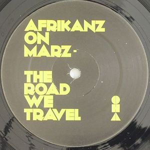 AFRIKANZ ON MARZ - The Road We Travel