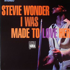 WONDER, Stevie - I Was Made To Love Her
