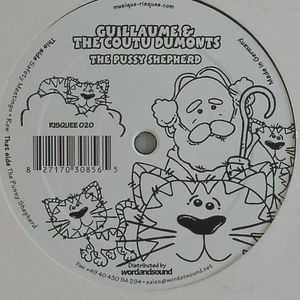 GUILLAUME & THE COUTU DUMONTS - The Pussy Shepherd