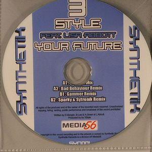 3 STYLE feat LISA ABBOTT - Your Future