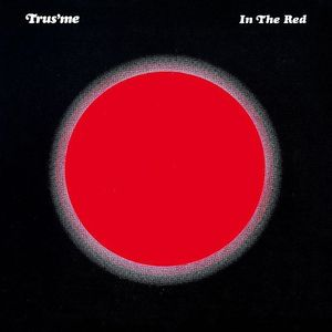 TRUSME - In The Red