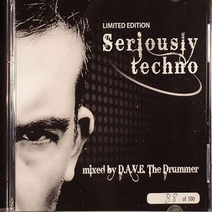 DAVE THE DRUMMER/VARIOUS - Seriously Techno
