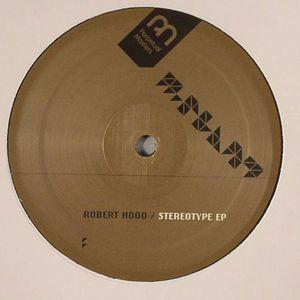 HOOD, Robert - Stereotype EP