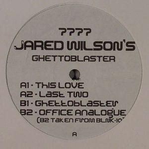 WILSON, Jared - Ghettoblaster