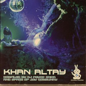 DJ PSYCHO ZAIKA/SPACE OF JOY COMMUNITY/VARIOUS - Khan Altay