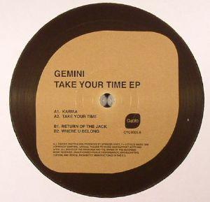 GEMINI - Take Your Time EP
