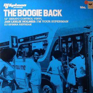 DJ SPINNA/JAN LESLIE HOLMES - Serato Control Vinyl: The Boogie Back - Post Disco Club Jams Serato
