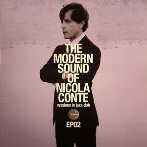 CONTE, Nicola/ROBERTO ROENA/TILL BRONNER - The Modern Sound Of Nicola Conte: Versions In Jazz Dub EP 2