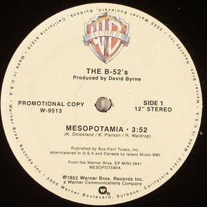 B 52's, The - Mesopotamia