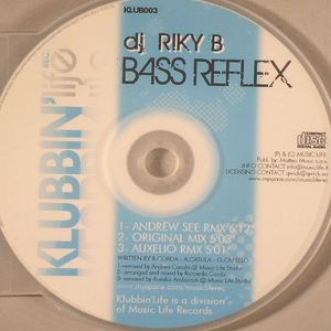 DJ RIKY B - Bass Reflex