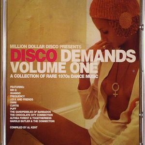 KENT, Al/VARIOUS - Disco Demands Volume One: A Collection Of Rare 1970s Dance Music