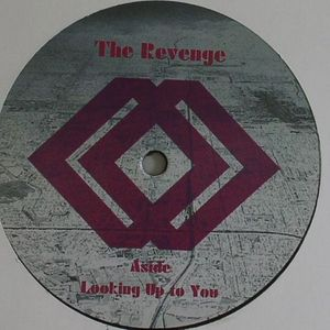 REVENGE, The/GROOVEMAN SPOT - Looking Up To You