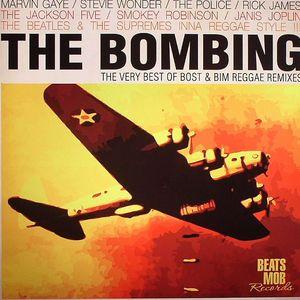 The Bombing: The Very Best Of Bost & Bim (Reggae remixes)