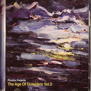 PARADOX/VARIOUS - The Age Of Outsiders Vol 3