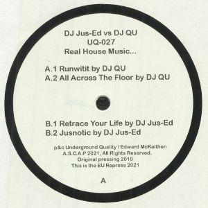 DJ JUS ED vs DJ QU - Real House Music