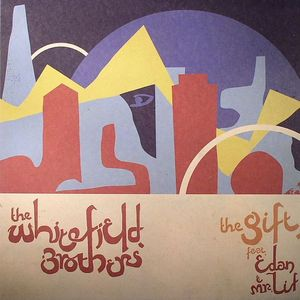 WHITEFIELD BROTHERS, The feat EDAN/MR LIF - The Gift