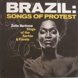 BARBOSA, Zelia - Brazil: Songs Of Protest