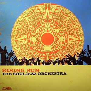 SOUL JAZZ ORCHESTRA, The - Rising Sun