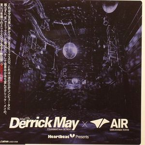MAY, Derrick/VARIOUS - Heartbeat Presents Mixed By Derrick May X Air 9