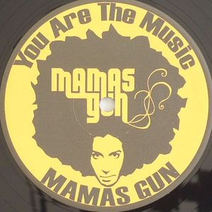 MAMA GUN - You Are The Music