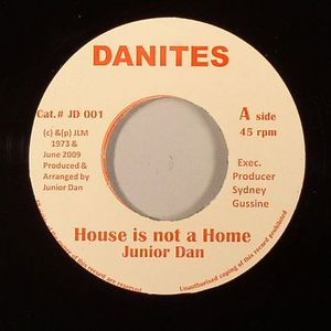 JUNIOR DAN - House Is Not A Home