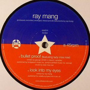 MANG, Ray - Bullet Proof