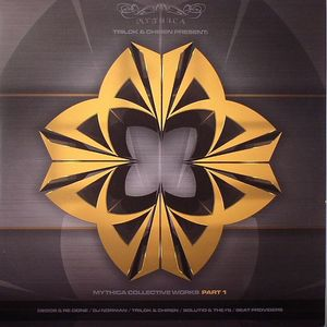 DEGOS/RE DONE/DJ NORMAN/TRILOK/CHIREN/BEAT PROVIDERS - Mythica Collective Works Part 1