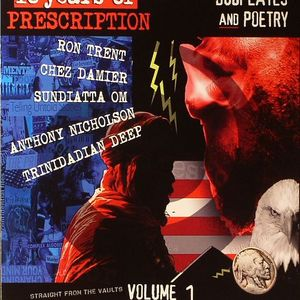 TRENT, Ron/CHEZ DAMIER/SUNDIATTA OM/ANTHONY NICHOLSON/TRINIDADIAN DEEP/VARIOUS - 16 Years Of Prescription: Dubplates & Poetry Volume 1