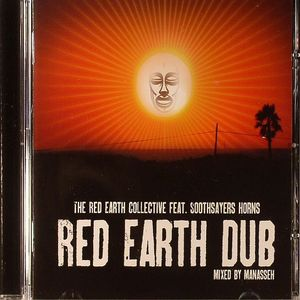 RED EARTH COLLECTIVE, The feat SOOTHSAYERS HORNS - Red Earth Dub