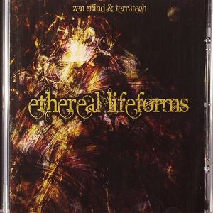 ZEN MIND/TERRATECH - Ethereal Lifeforms