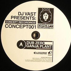 DUB ZERO/DJ VAST - Ganjah Plant