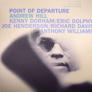 HILL, Andrew - Point Of Departure