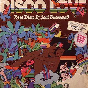 KENT, Al/VARIOUS - Disco Love: Rare Disco & Soul Uncovered