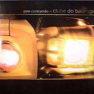 CLUBE DO BALANCO - Pela Contramao