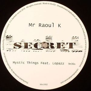 MR RAOUL K - Mystic Things