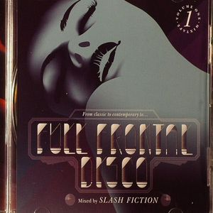 SLASH FICTION/VARIOUS - Full Frontal Disco: Volume One