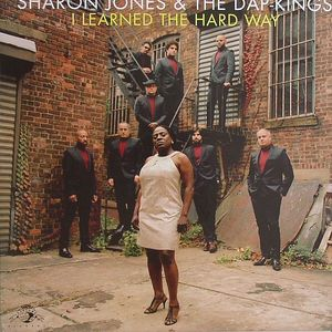 JONES, Sharon & THE DAP KINGS - I Learned The Hard Way