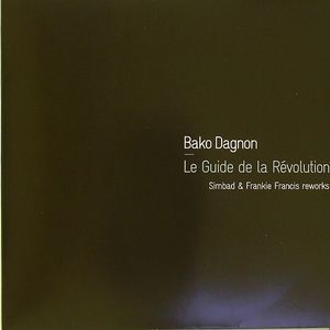 DAGNON, Bako - Le Guide De La Revolution (reworks)