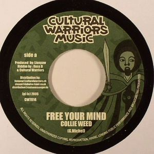 COLLIE WEED/RUSS DISCIPLES/CULTURAL WARRIORS - Free Your Mind